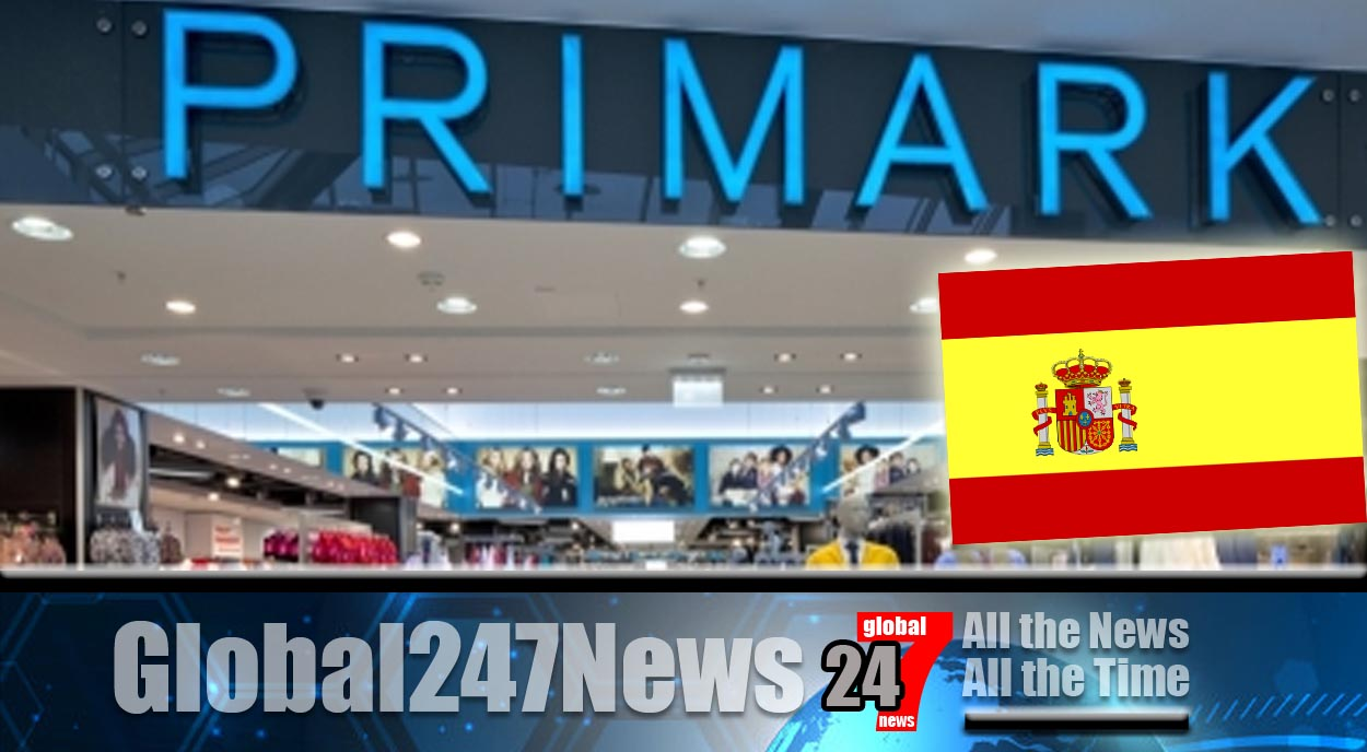 Spain News: Primark set to launch another four stores in Spain